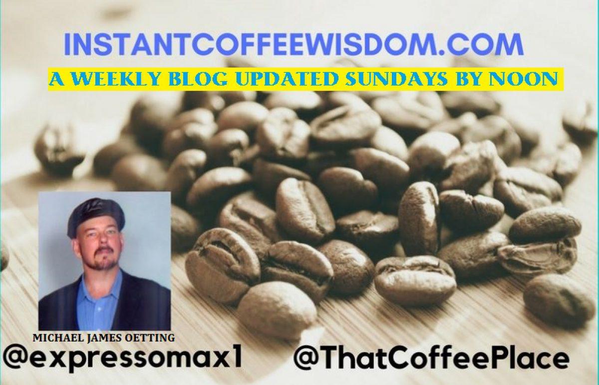 Instant Coffee Wisdom
