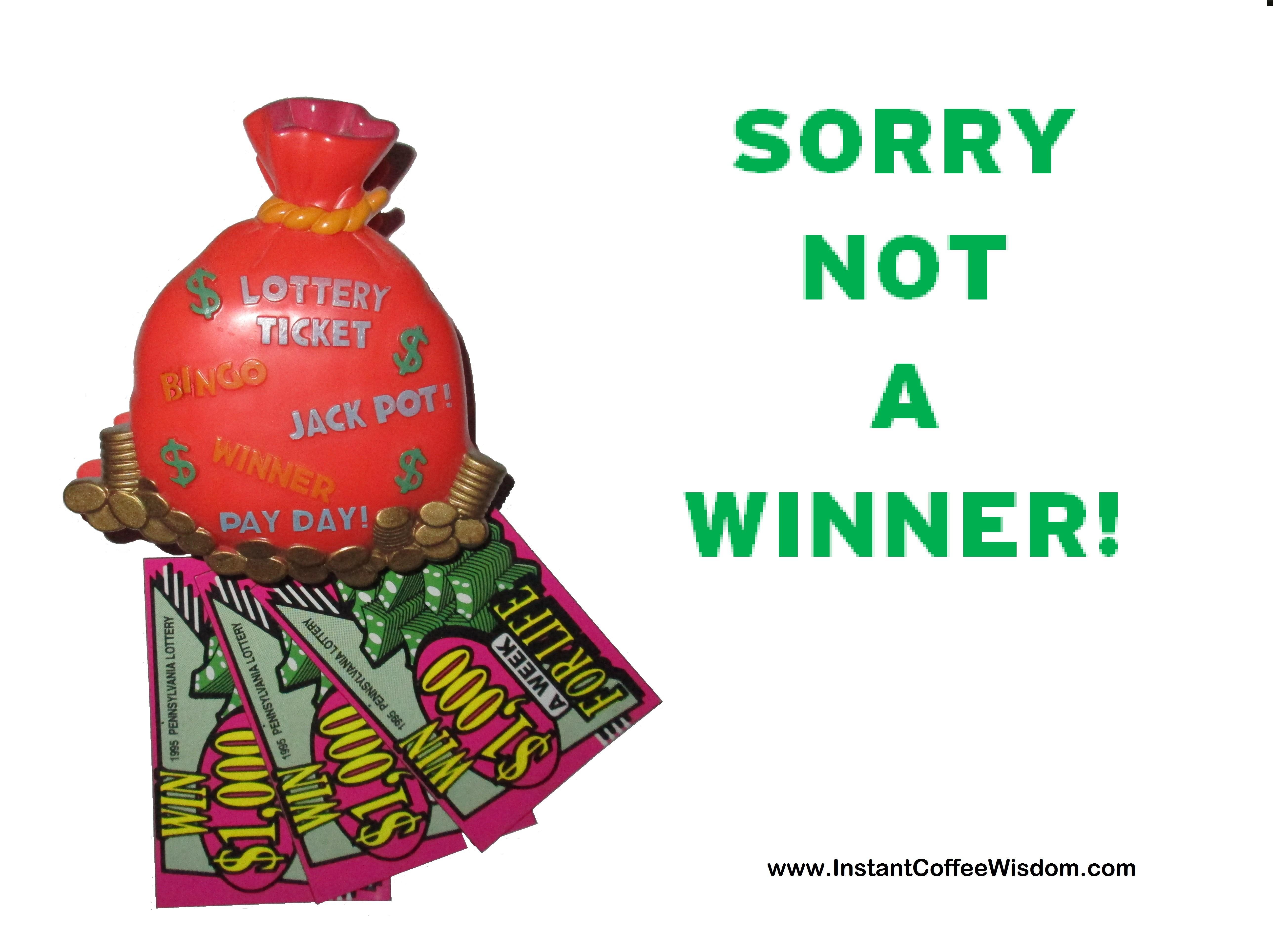 Sorry not a winner