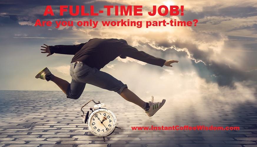 a full time job