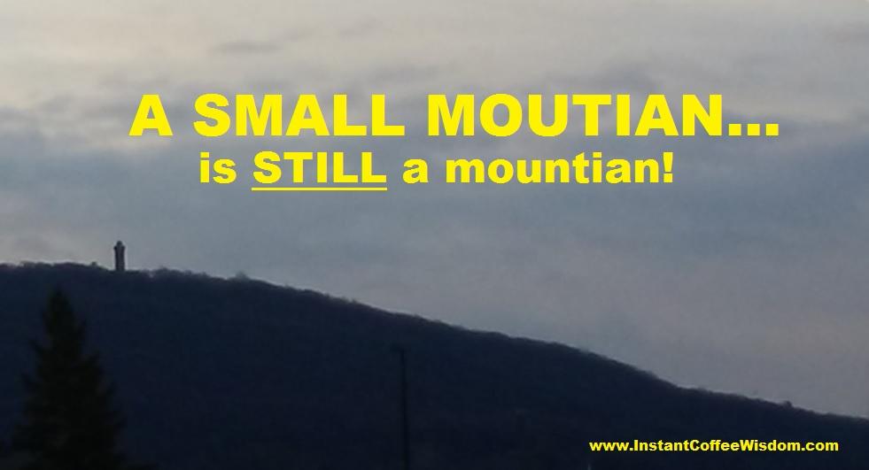 a small mountain