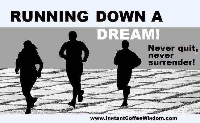 running down a dream